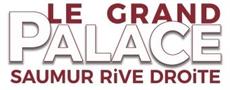 LE GRAND PALACE SAUMUR